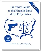 2018 Traveler's Guide to the Firearm Laws of the Fifty States