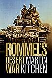 Rommel's Desert War: Waging World War II in North Africa, 1941-1943 (Cambridge Military Histories)