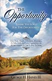 img - for The Opportunity by George H. Haines III (2014-06-20) book / textbook / text book