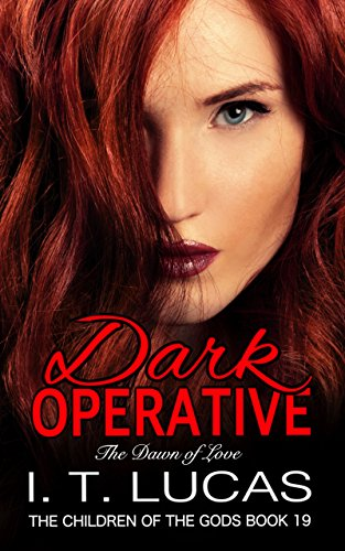 Dark Operative: The Dawn of Love (The Children Of The Gods Paranormal Romance Series Book 19) cover