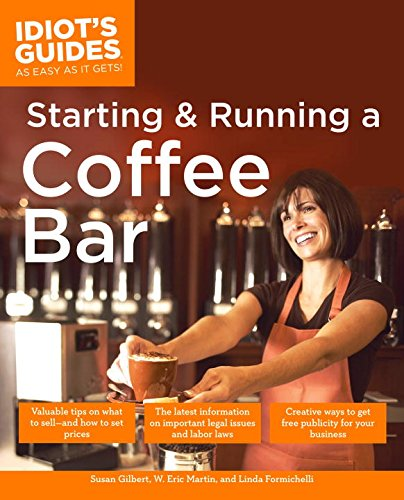 Shop Guides (The Complete Idiot's Guide to Starting And Running A Coffeebar)