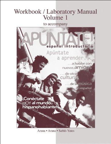 Workbook/Lab Manual Vol. 1 to accompany ¡Apúntate!