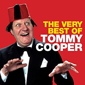 Tommy Cooper: The Very Best Of Performance