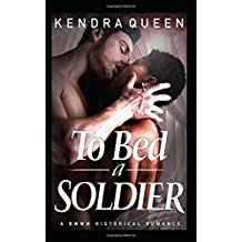 To Bed a Soldier: A BWWM Historical Romance (BWWM Civil War Saga)