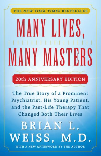 MANY LIVES, MANY MASTERS - 20TH ANNIVERSARY EDITION - With a New Afterword by the Author by A Touchstone Book