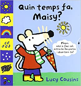Quin Temps Fa Maisy Amazon Co Uk Lucy Cousins Jordi Pujol I