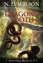 The Dragon's Tooth (Ashtown Burials)