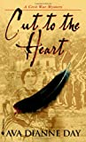 Cut to the Heart, Ava Dianne Day, 0553585592