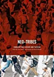 buy book  Neo-Tribes: Consumption, Leisure and Tourism