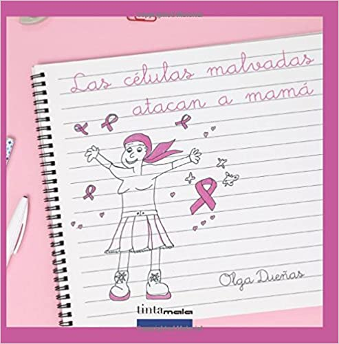 Las celulas malvadas atacan a mama (Spanish Edition)