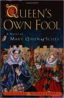 Book Queen's Own Fool: A Novel of Mary Queen of Scots (Stuart Quartet) by Jane Yolen (2001-11-01)