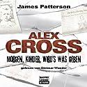 Morgen, Kinder, wird's was geben (Alex Cross 1) Hörbuch von James Patterson Gesprochen von: Dietmar Wunder