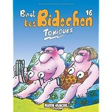 BIDOCHON (LES) T.16 : TONIQUES