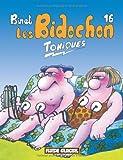 Les Bidochon, tome 16 : Toniques