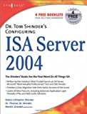 img - for Dr. Tom Shinder's Configuring ISA Server 2004 book / textbook / text book
