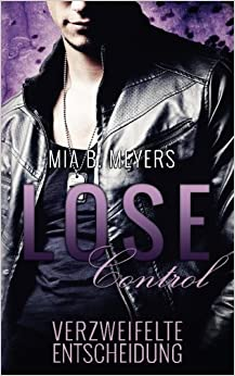 Book Lose Control: Verzweifelte Entscheidung