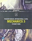 Edexcel International A Level Mathematics Mechanics 3 Student Book