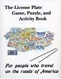 The License Plate Game, Puzzle and Activity Book, Richard Kirchmeyer, 0615142028