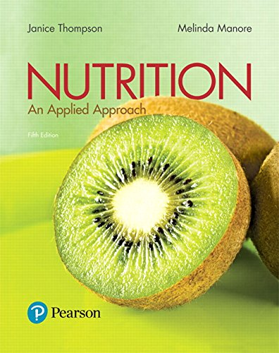 Nutrition: An Applied Approach Plus Mastering Nutrition with MyDietAnalysis with Pearson eText -- Access Card Package (5th Edition)