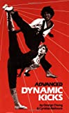 img - for Advanced Dynamic Kicks (Literary Links to the Orient) book / textbook / text book