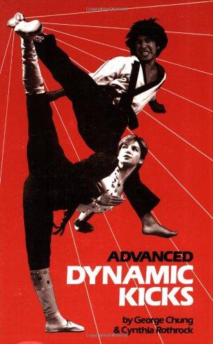 Advanced Dynamic Kicks (Literary Links to the Orient) (Advanced Dynamic Kicks)