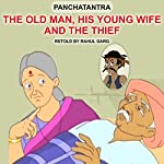 The Old Man, His Young Wife and the Thief | Rahul Garg