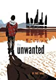 The Unwanted, Paul Breer, 1469163314