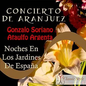 Noches en los Jardines de España: I. En el Generalife de Orquesta ...