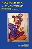 img - for Real Poets in a Virtual World: Poetry from Prosperity Path Ashram (Consciousness Classics) book / textbook / text book