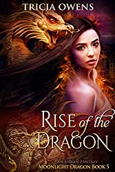 Rise of the Dragon: an Urban Fantasy (Moonlight Dragon Book 5)