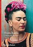 Frida Kahlo: 'I Paint my Reality' (New Horizons)