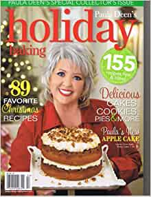 Paula Deen's Holiday baking magazine. Special Edition  2009