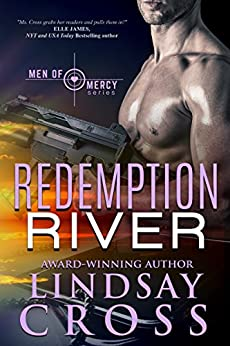 Redemption River: Men of Mercy, Book 1 by [Cross, Lindsay]