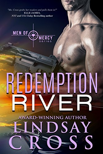 Redemption River: Men of Mercy, Book 1