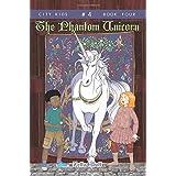 The Phantom Unicorn (City Kids) (Volume 4)