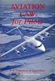 Aviation Law for Pilots, R. B. Underdown, 0632048530
