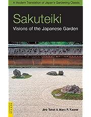 Sakuteiki: Visions of the Japanese Garden: A Modern Translation of Japan's Gardening Classic