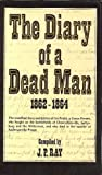 The Diary of a Dead Man, Ira S. Pettit, 0915992027