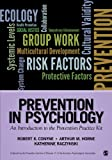 Prevention in Psychology : An Introduction to the Prevention Practice Kit, , 1452257957