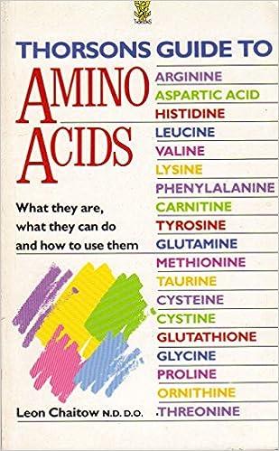 Amazon.com: Thorsons Guide to Amino Acids (9780722524923 ...