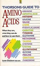 THORSONS GUIDE TO - AMINO ACIDS