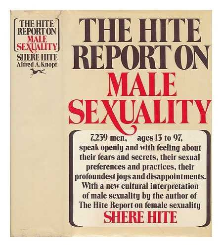 The Hite Report On Male Sexuality by Shere Hite