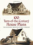 100 Turn-of-the-Century House Plans, Radford Architectural Co. Staff, 0486412512