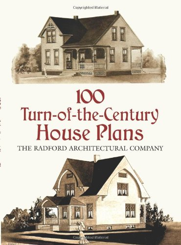 100 Turn-of-the-Century House Plans (Dover Architecture)