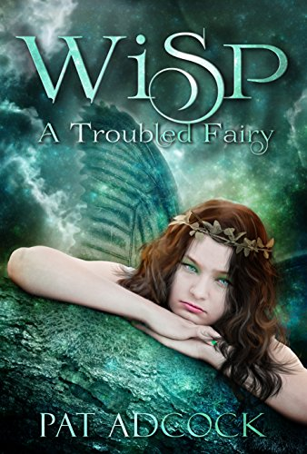 Download for free Wisp: : A Troubled Fairy