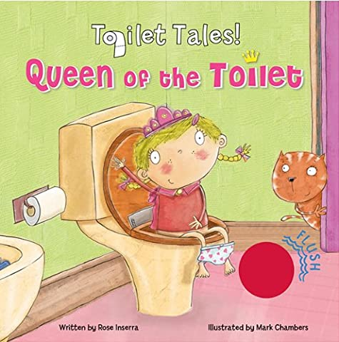 Queen of the Toilet (Toilet Tales!) (Hippo Tales Potty)