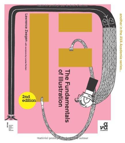 The Fundamentals Of Illustration Second Edition