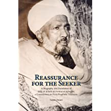 Reassurance for the Seeker: A Biography and Translation of Salih al-Jafari's al-Fawaid al-Ja fariyya, a Commentary on Forty Prophetic Traditions