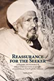 Reassurance for the Seeker: A Biography and