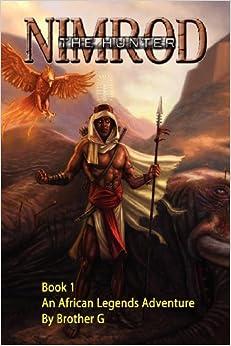 Nimrod The Hunter: Walker Gregory: 9780966237412: Amazon